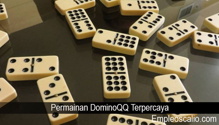 Permainan DominoQQ Terpercaya