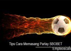 Tips Cara Memasang Parlay SBOBET