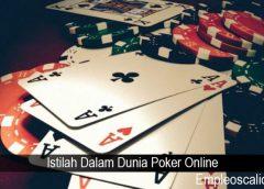 Istilah Dalam Dunia Poker Online